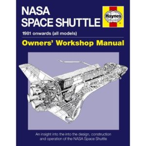 NASA Space Shuttle: Owners' Workshop Manual